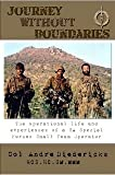 Journey Without Boundaries: The Operational Life & Experiences of a SA Special Forces Small Team Operator