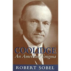 Coolidge An American Enigma - Robert Sobel
