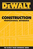 DEWALT Construction Professional Reference