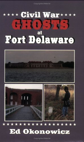 Civil War GHOSTS at Fort Delaware