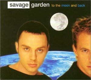 Savage Garden - To The Moon And Back (CD-singl - Zortam Music