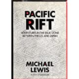 Pacific Rift: Adventures in the Fault Zone Between the US and Japan (The Larger Agenda Series)