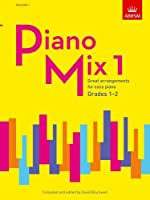 Piano Mix 1: Great arrangements for easy piano (ABRSM Exam Pieces)