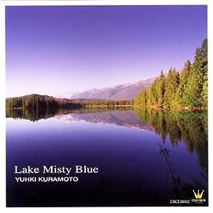 Yuhki Kuramoto -  Lake Misty Blue
