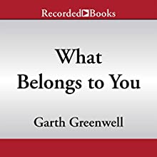 What Belongs to You Audiobook by Garth Greenwell Narrated by Piter Marek