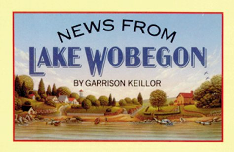 Cheapest copy of News from Lake Wobegon by Garrison ...