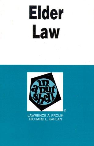 Elder Law : In a Nutshell (Nutshell Series).