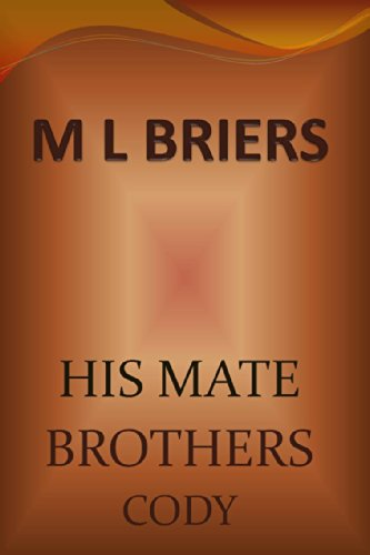 M L Briers - His Mate- Brothers- Cody (Lycan Romance) (English Edition)