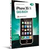 iPhone 3GS - Das Buch - Scott Kelby, Terry White