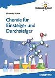 Chemie für Einsteiger und Durchsteiger (Verdammt clever!)