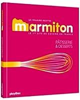 Meilleures recettes Marmiton - Pâtisserie et desserts - Nouvelle édition