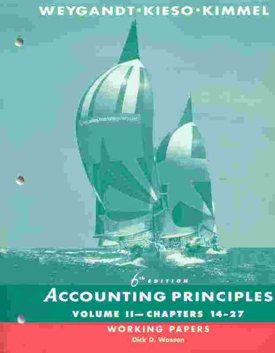 Accounting Principles, Chapters 14-27, Working Papers (Volume 2)