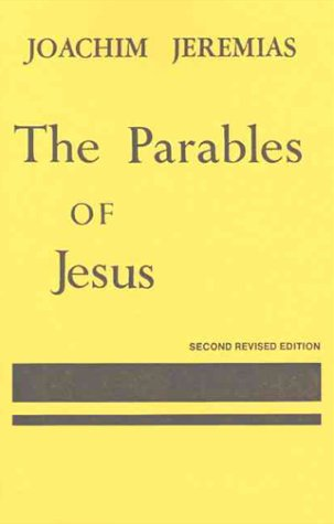 Parables of Jesus (2nd Edition)