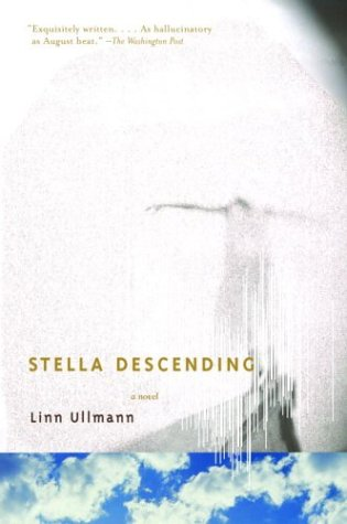 Stella Descending: A Novel