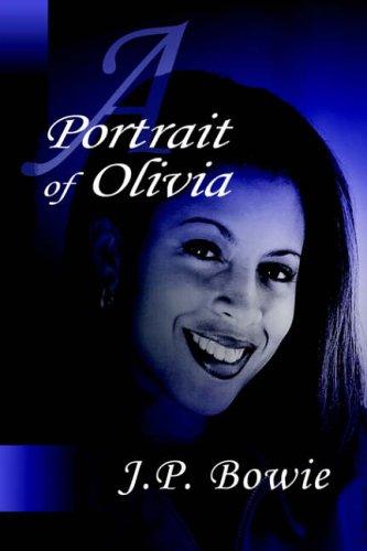 A Portrait of Olivia (Portrait, #5)