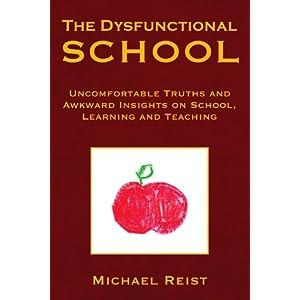 The Dysfunctional School