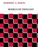 Models of Thought: Volume I (0300024320) by Herbert A. Simon