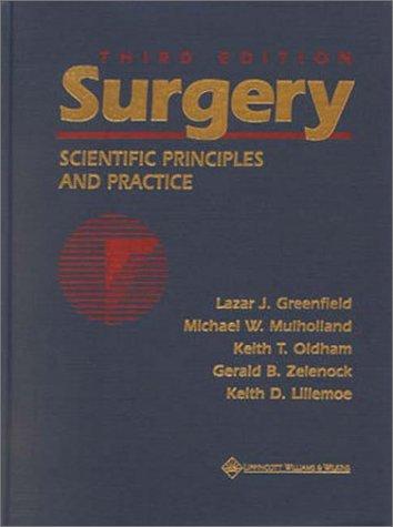 Surgery: Scientific Principles & Practice + Review...