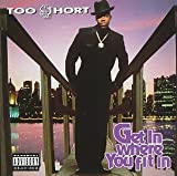 Gettin It - Too Short