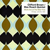 More Live at the Bee Hive(Clifford Brown/Max Roach Quintet)
