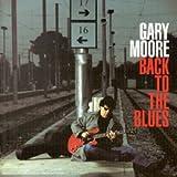 echange, troc Gary Moore - Back To The Blues