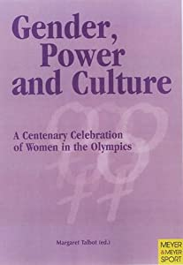 Gender, Power and Culture Margaret Talbot