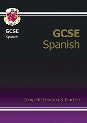 GCSE Spanish Complete Revision & Practice with Audio CD: Complete Revision and Practice