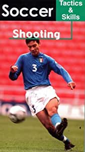 Soccer Tactics & Skills - Shooting