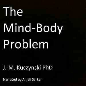 The Mind-Body Problem Audiobook