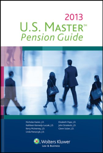 U. S. Master Pension Guide 2013