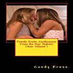 Female Erotic Confessions From the Hair Stylists' Chair, Volume 1   Candy Kross