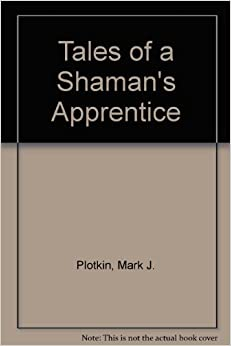 an analysis of the chapter 3 of tales of a shamans apprentice by mark plotkin In tales of a shaman's apprentice, ethnobotanist mark j plotkin recounts his travels and studies tales of a shaman's apprentice relates nine of chapter 3.