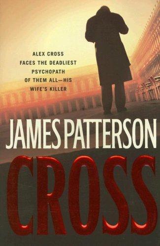 Cross, JAMES PATTERSON