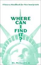 Hot Sale Where Can I Find It? : A Source Handbook for New Immigrants