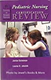 img - for Pediatric Nursing Certification Review (Society of pediatric nurses) book / textbook / text book