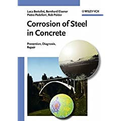 Corrosion of Steel in Concrete: Prevention, Diagnosis, Repair