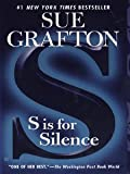 S is for Silence (Kinsey Millhone)