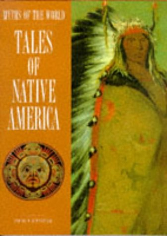 Tales of Native America (Myths of the World), EDWARD W. HUFFSTETLER