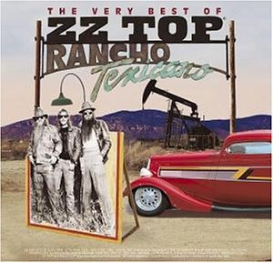 Zz Top - Rancho Texicano (The Very Best Of) (CD1) - Zortam Music