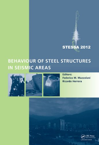 Behaviour of Steel Structures in Seismic Areas: STESSA 2012