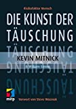 img - for Die Kunst der T uschung: Risikofaktor Mensch (mitp Professional) (German Edition) book / textbook / text book