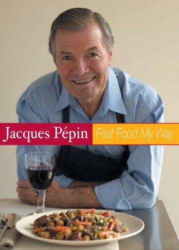 Jacques Pepin Fast Food My Way: Dessert -Pick Me Up- (Jacques Pepin Fast Food My Way compare prices)