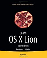 Learn OS X Lion, 2nd Edition