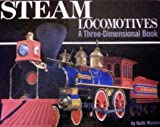 Steam Locomotives: A Three-Dimensional Book (0531058441) by Moseley, Keith