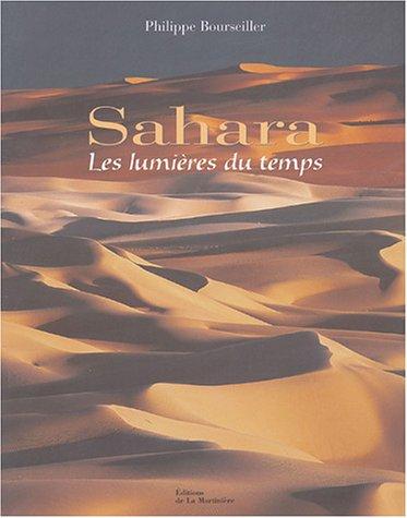 Sahara : Les lumières du temps