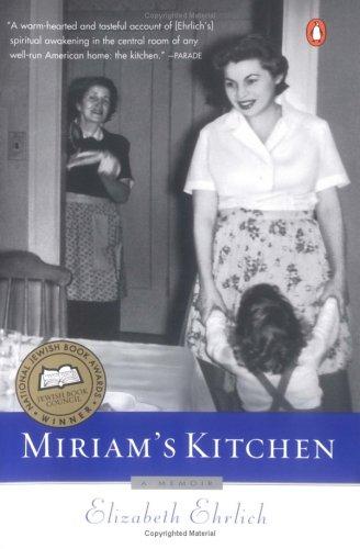 Miriams Kitchen : A Memoir, ELIZABETH EHRLICH