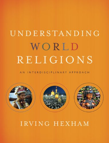 Understanding World Religions An Interdisciplinary Approach310259479