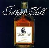 Nightcap by Jethro Tull