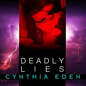 Deadly Lies: Deadly Series, Book 3 | [Cynthia Eden]