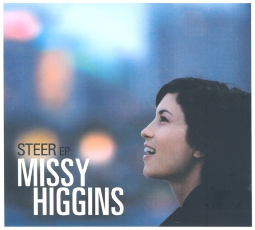 Missy Higgins - Steer - Zortam Music